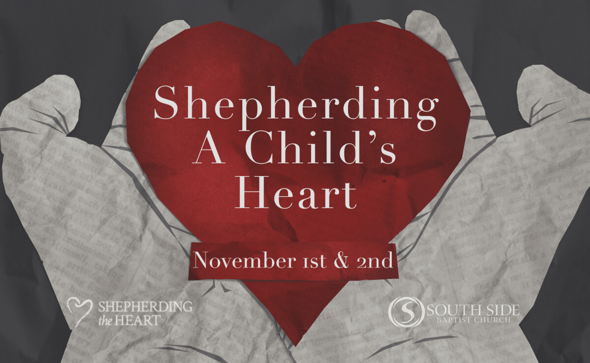 Shepherding A Child's Heart Conference
